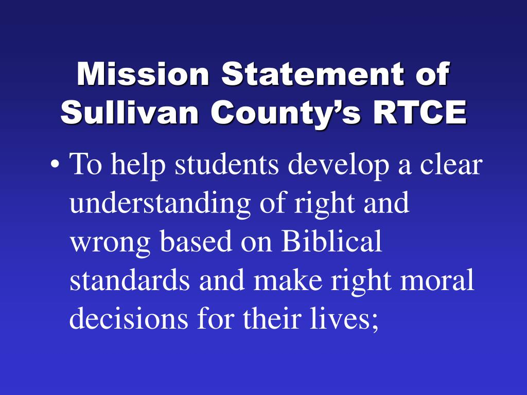 Mission Statement of Sullivan County's RTCE