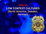 spo 4 low context cultures north america sweden german