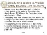data mining applied to aviation safety records eric bloedorn