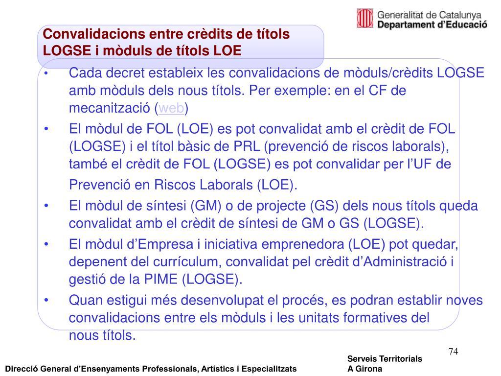 Convalidacions entre crèdits de títols LOGSE i mòduls de títols LOE