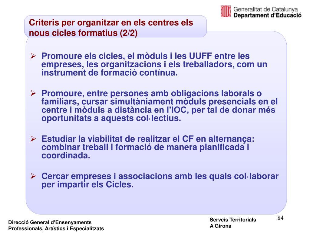 Criteris per organitzar en els centres els nous cicles formatius (2/2)