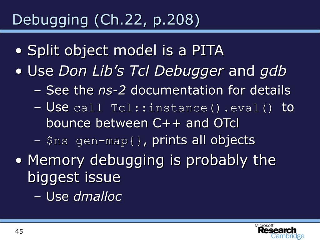 Debugging (Ch.22, p.208)