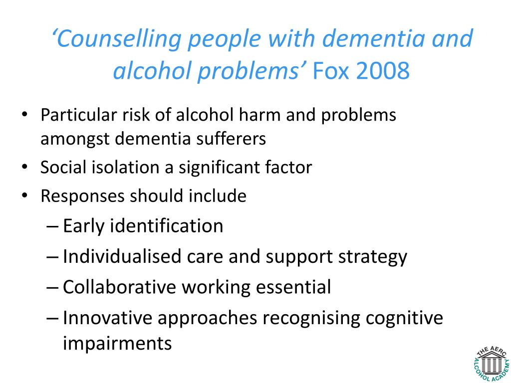 'Counselling people with dementia and alcohol problems'