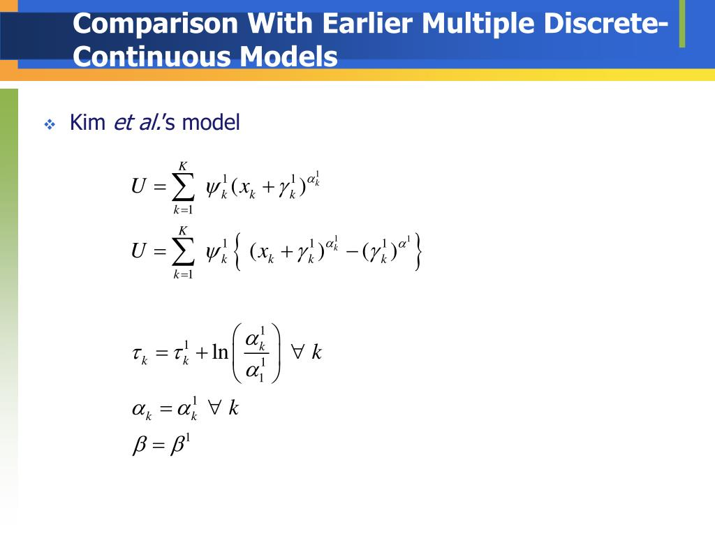 Comparison With Earlier Multiple Discrete-Continuous Models