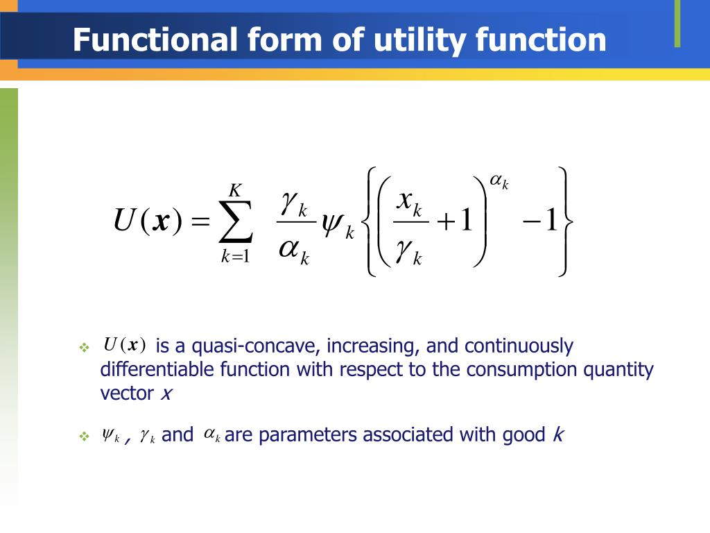 Functional form of utility function