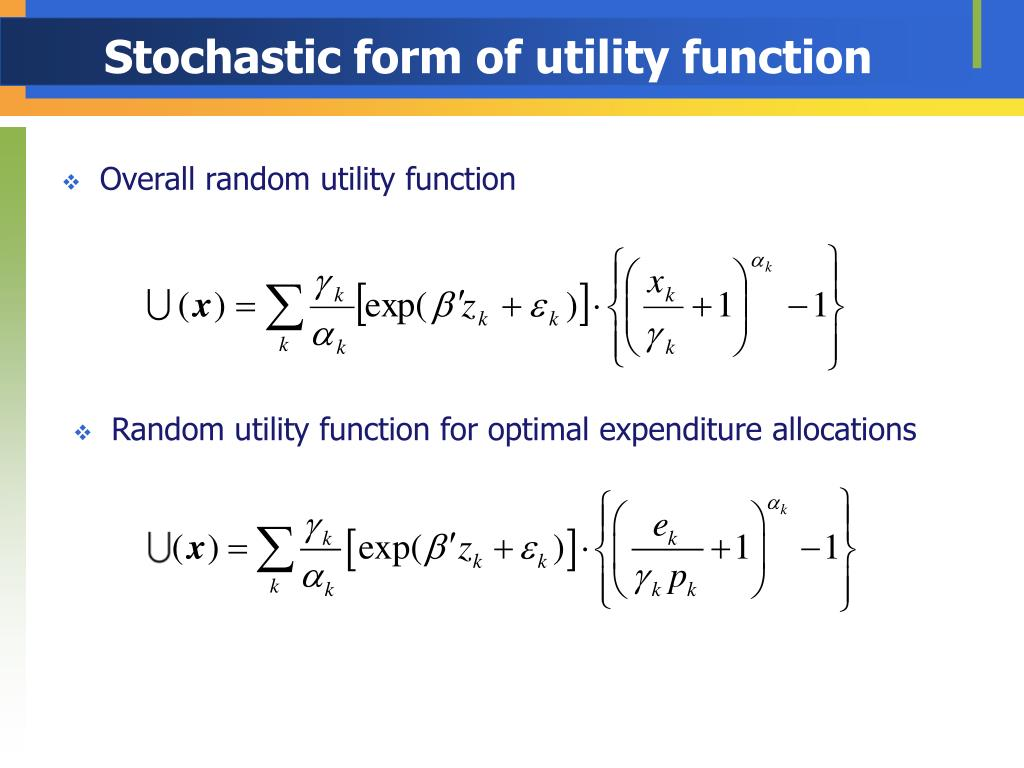 Stochastic form of utility function