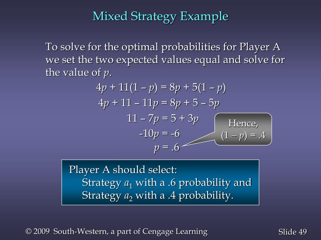 Mixed Strategy Example