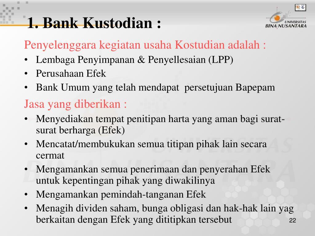 1. Bank Kustodian :