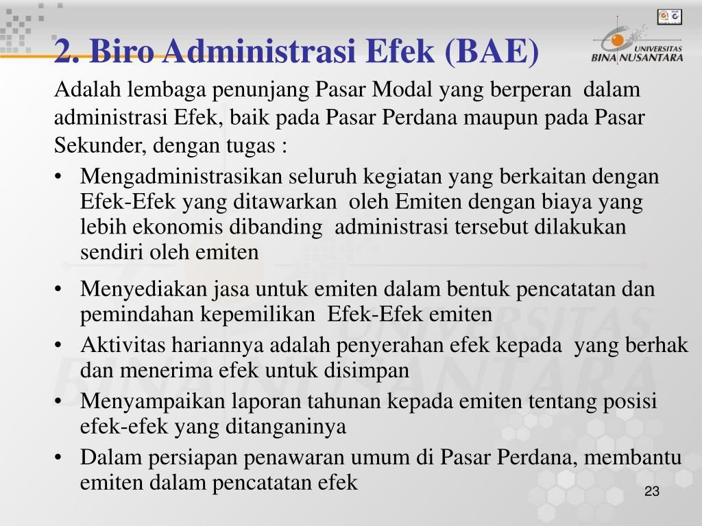 2. Biro Administrasi Efek (BAE)