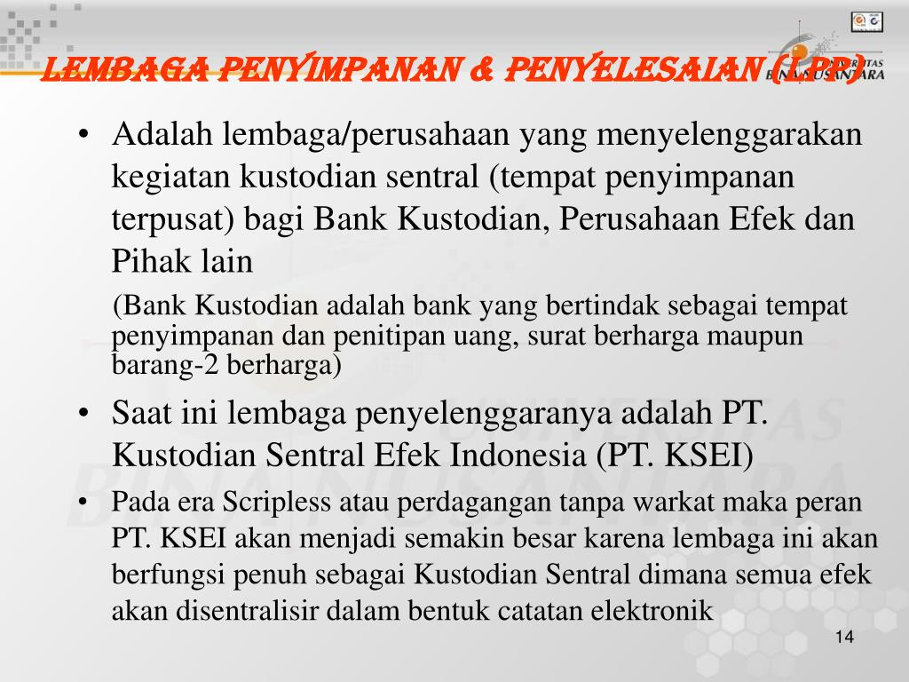Lembaga Penyimpanan & Penyelesaian (LPP)