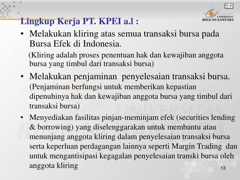 Lingkup Kerja PT. KPEI a.l :