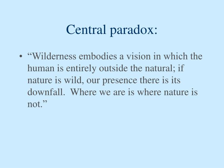 Central paradox: