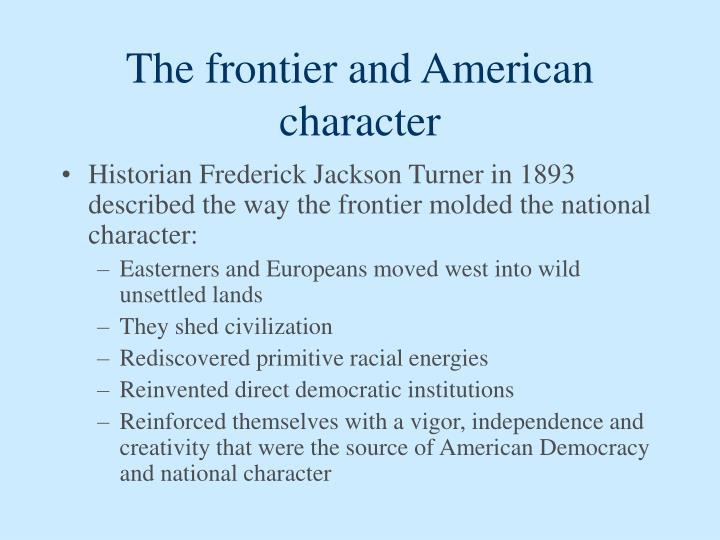 The frontier and American character
