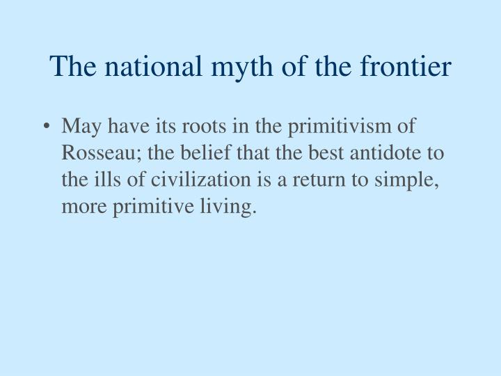 The national myth of the frontier