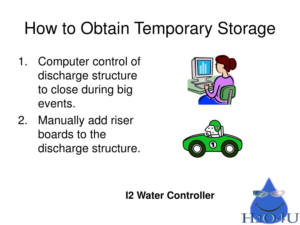 How to Obtain Temporary Storage