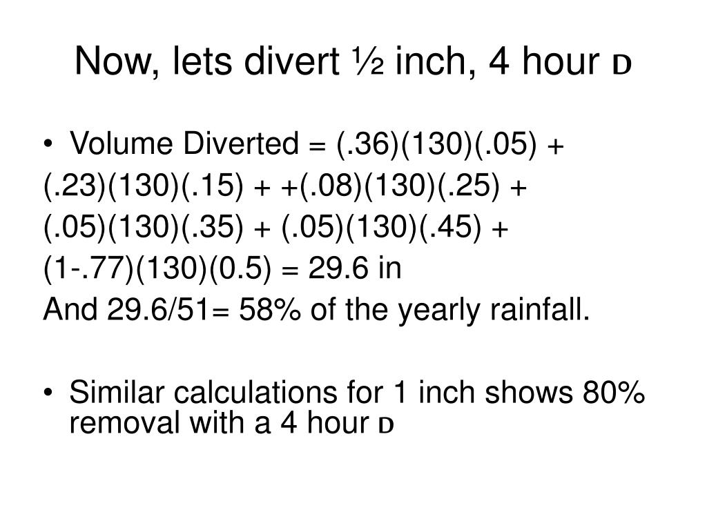 Now, lets divert ½ inch, 4 hour