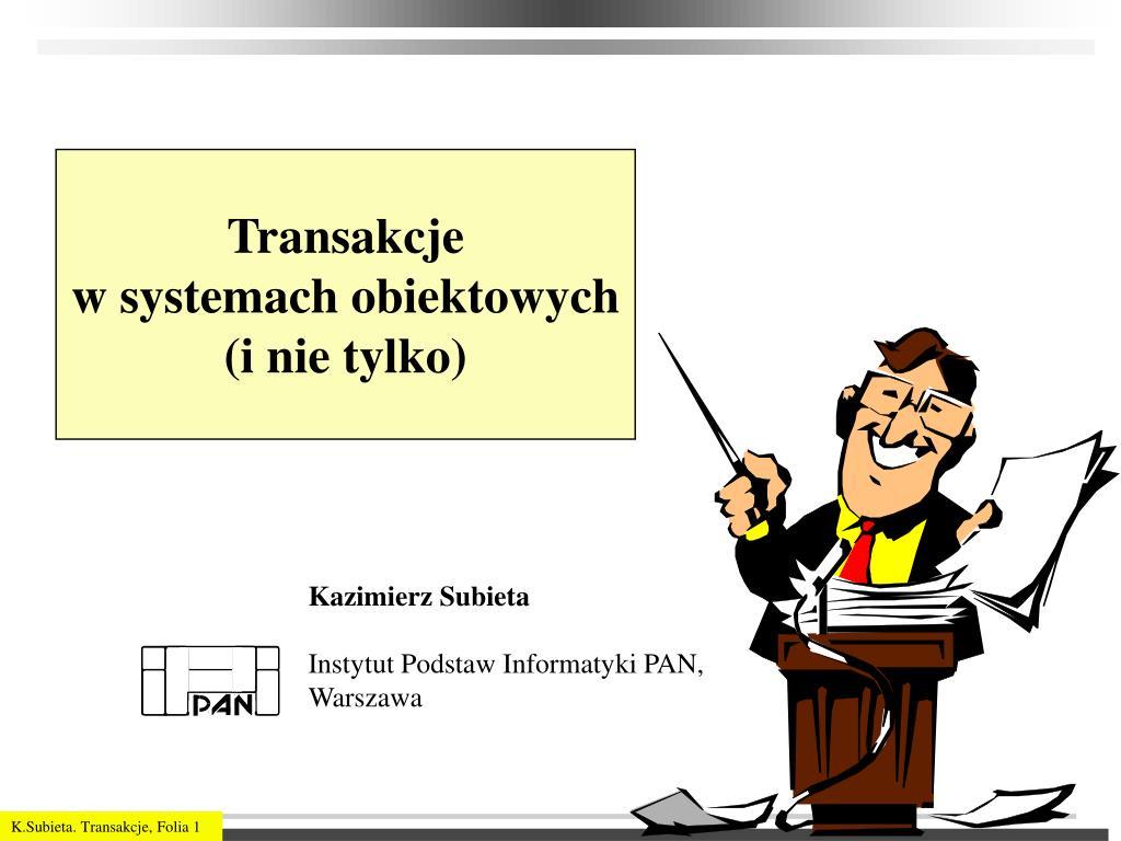 transakcje w systemach obiektowych i nie tylko