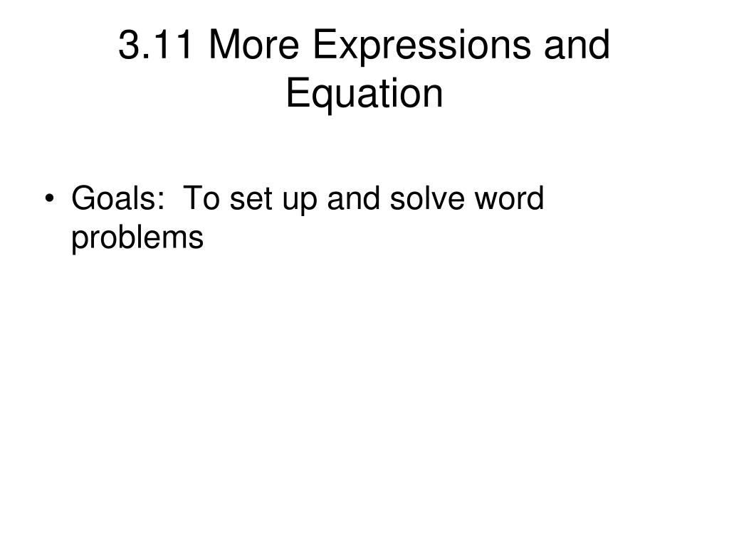 3 11 more expressions and equation