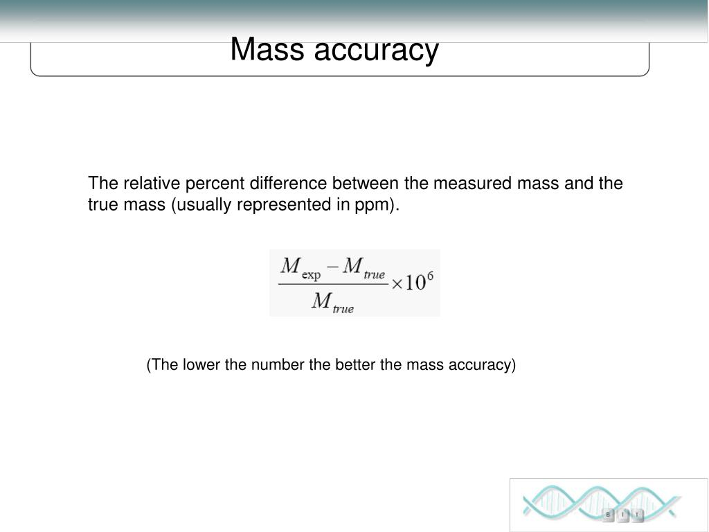 Mass accuracy