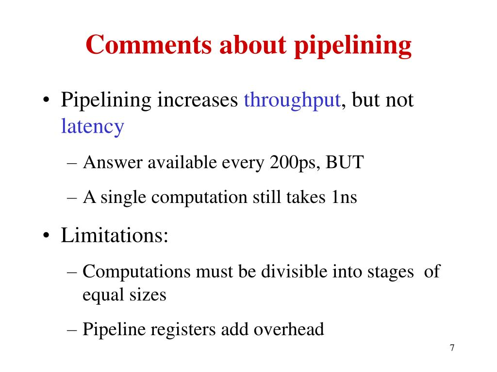Comments about pipelining