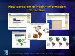 new paradigm of health information for action