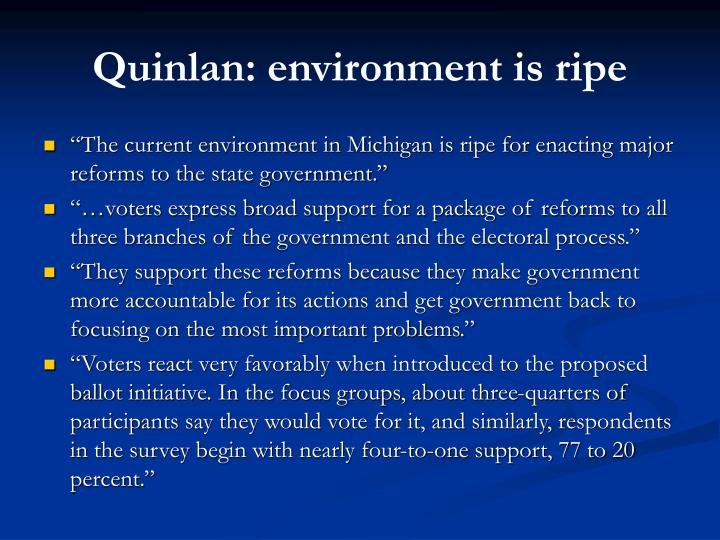 Quinlan: environment is ripe