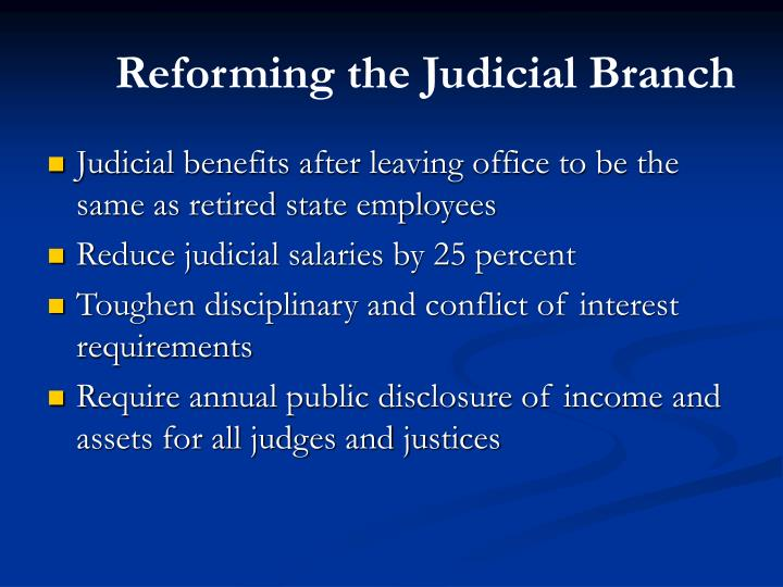 Reforming the Judicial Branch