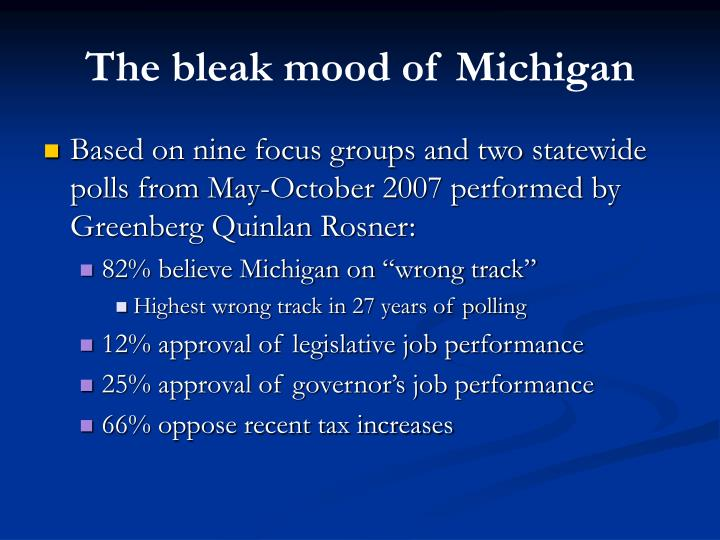 The bleak mood of Michigan