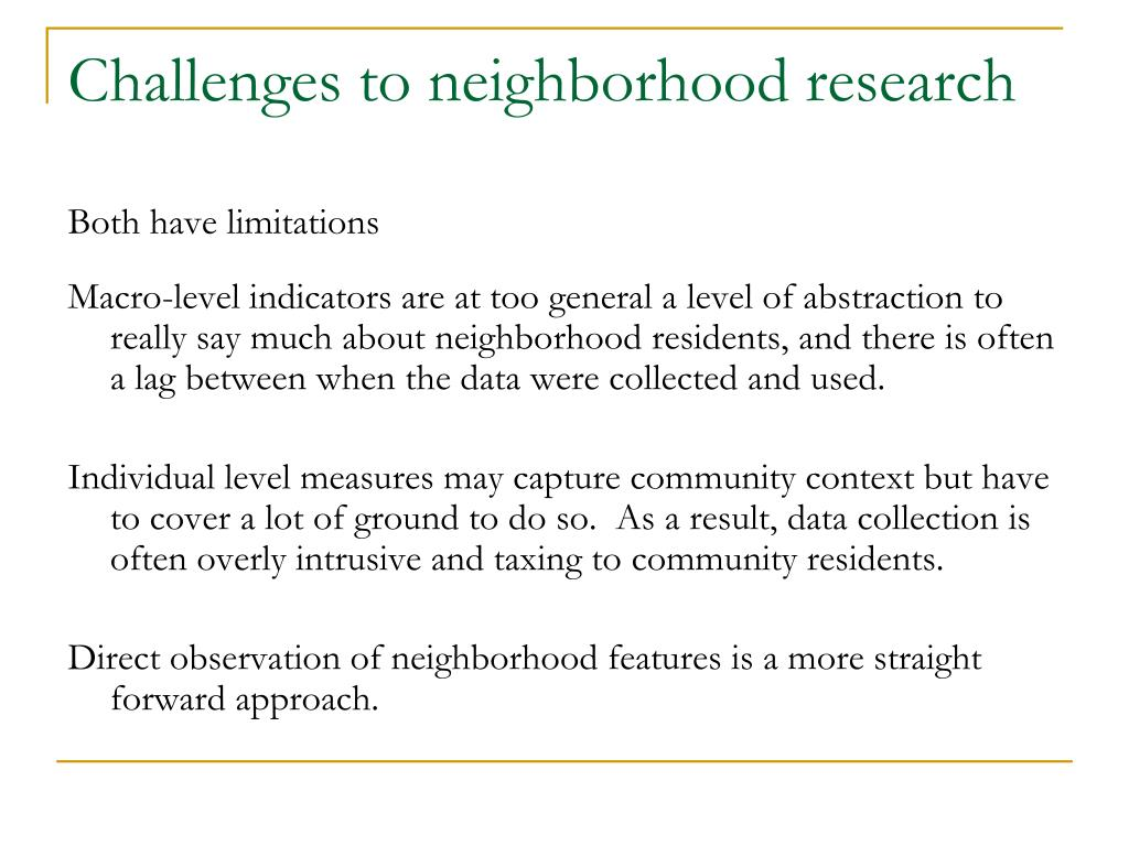 Challenges to neighborhood research
