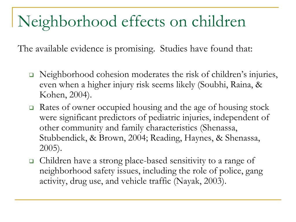 Neighborhood effects on children