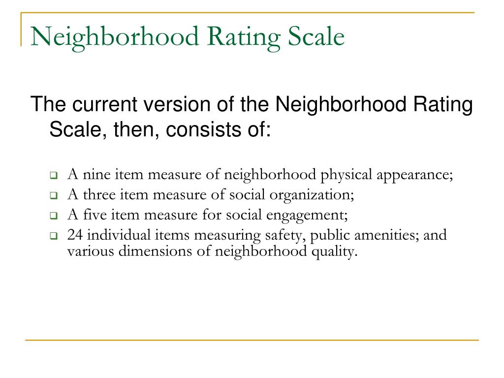 Neighborhood Rating Scale