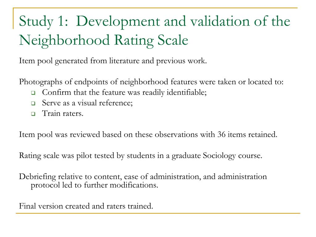 Study 1:  Development and validation of the Neighborhood Rating Scale