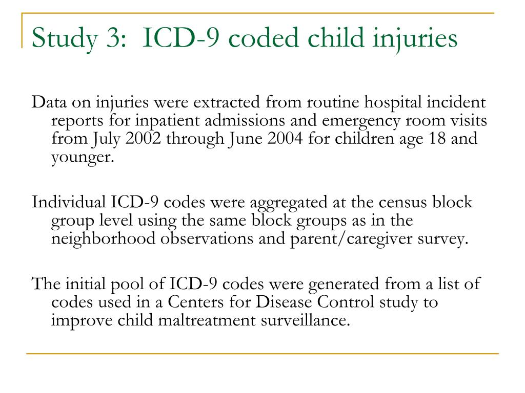 Study 3:  ICD-9 coded child injuries