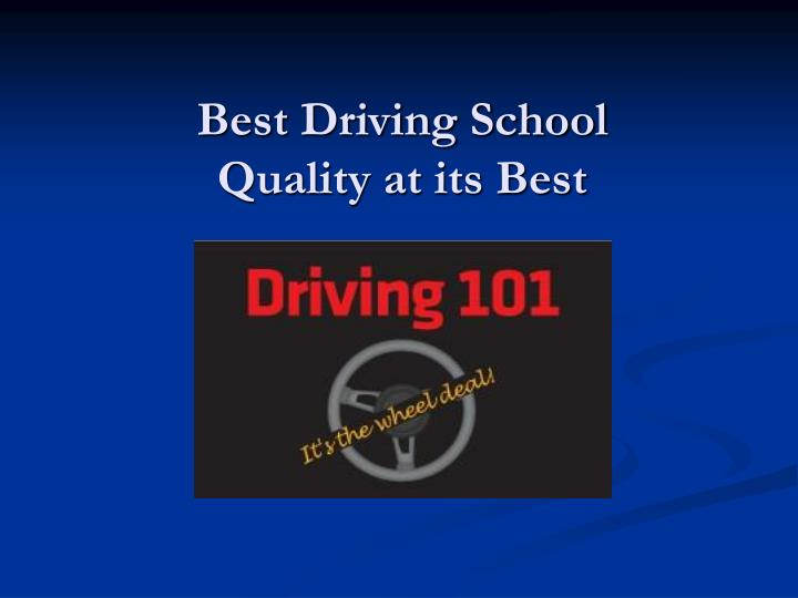 Best driving school quality at its best