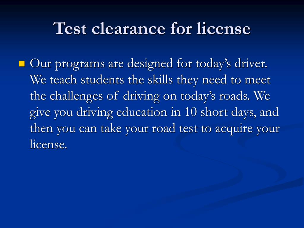 Test clearance for license