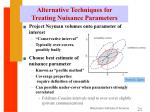 alternative techniques for treating nuisance parameters
