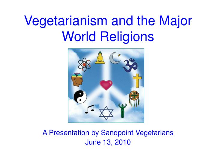 Vegetarianism and the major world religions