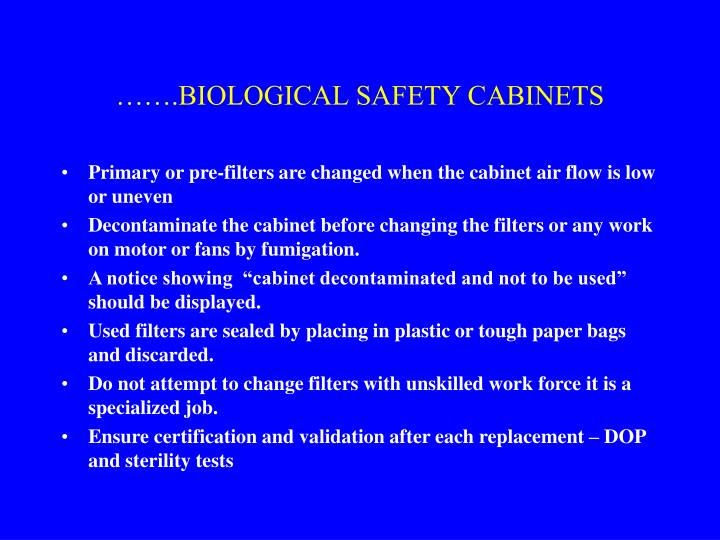 …….BIOLOGICAL SAFETY CABINETS