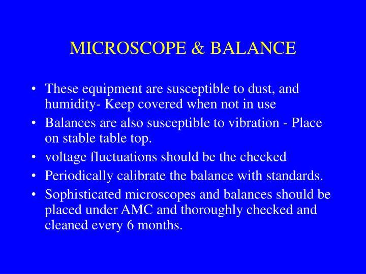 MICROSCOPE & BALANCE