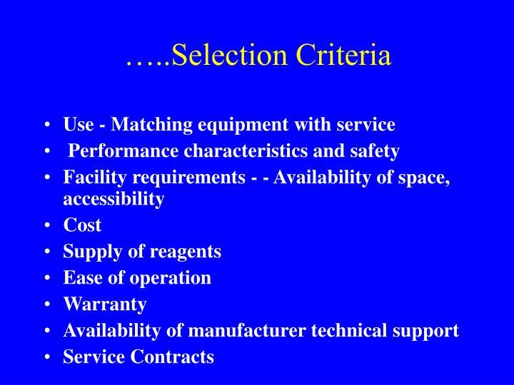 …..Selection Criteria