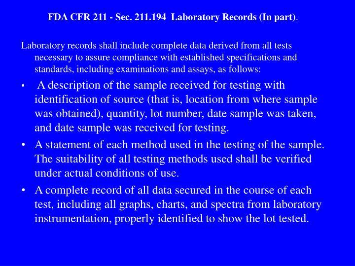 FDA CFR 211 - Sec. 211.194  Laboratory Records (In part)