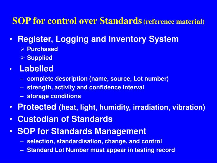 SOP for control over Standards