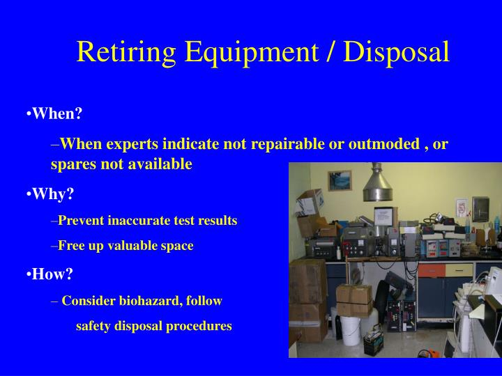 Retiring Equipment / Disposal