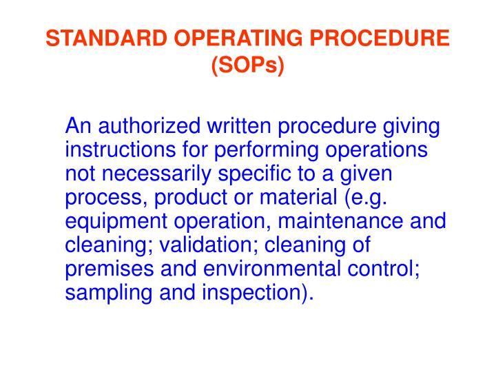 STANDARD OPERATING PROCEDURE (SOPs)