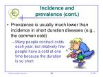incidence and prevalence cont