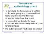 the father of epidemiology cont
