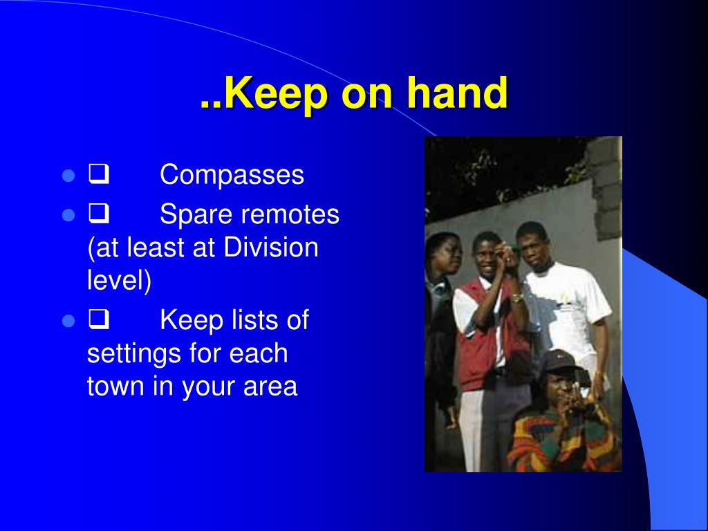..Keep on hand
