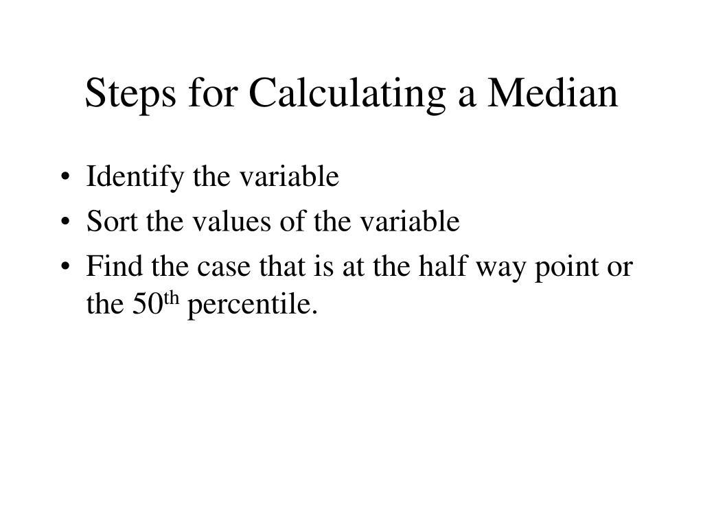 Steps for Calculating a Median