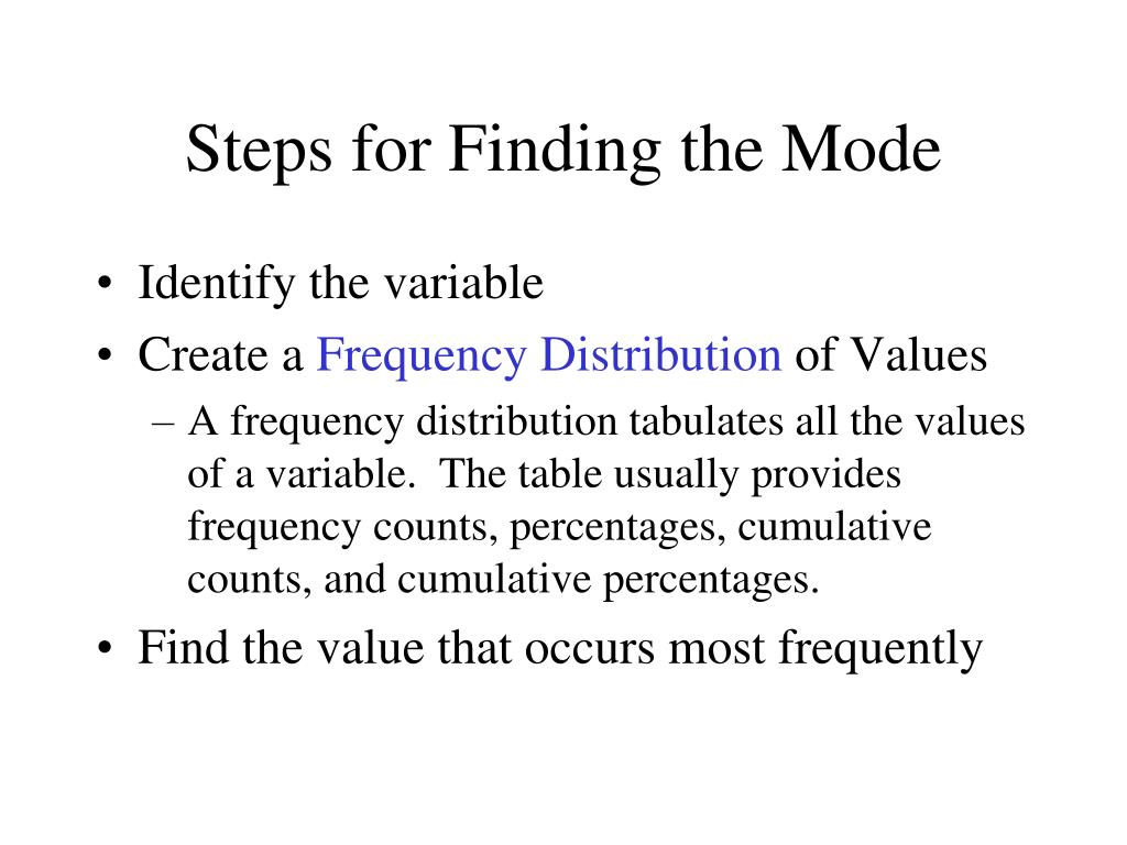 Steps for Finding the Mode