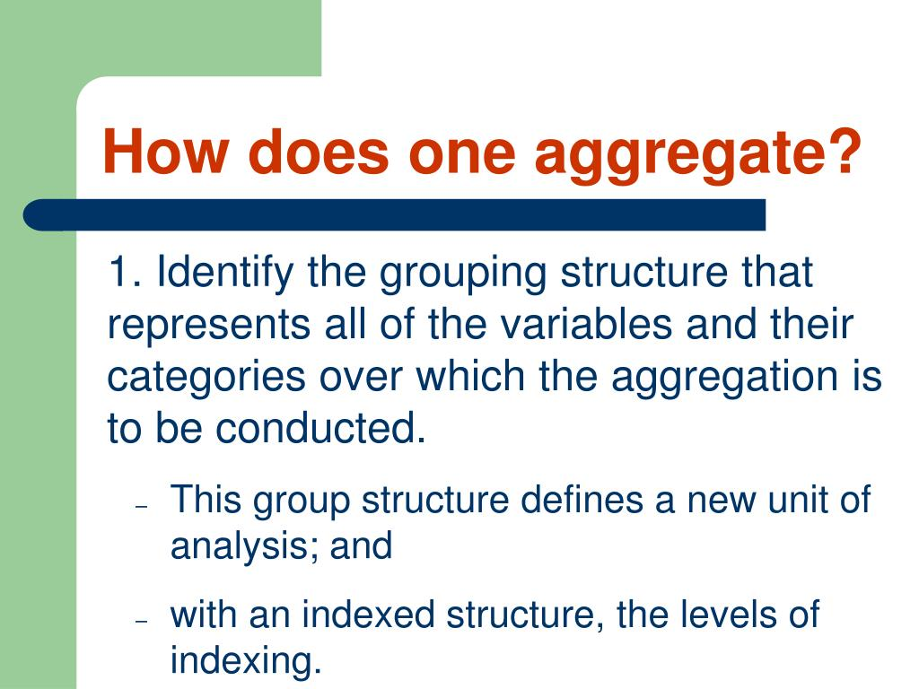 How does one aggregate?